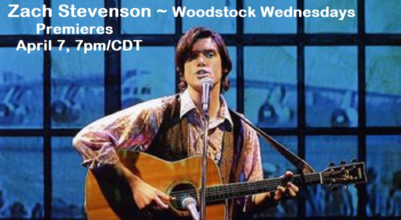 Zachary Stevenson performs for Woodstock Wednesdays April 7, 7pm/CDT -- commemorating Phil Ochs on the anniversary of his passing (April 27). Join us for this and a birthday celebration for Sonny Ochs, Phil\