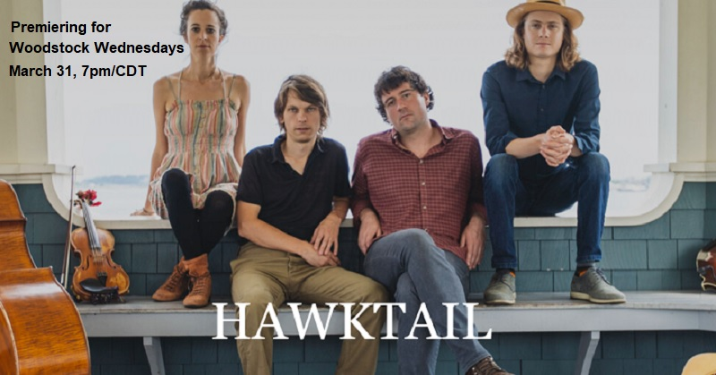Hawktail with Brittany Haas premieres March 31, 7pm/CDT, for Woodstock Wednesdays. Check back here for a link when it\
